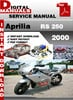 Thumbnail Aprilia RS 250 2000 Factory Service Repair Manual