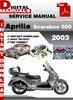 Thumbnail Aprilia Scarabeo 500 2003 Factory Service Repair Manual