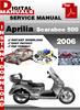 Thumbnail Aprilia Scarabeo 500 2006 Factory Service Repair Manual