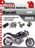 Thumbnail Ducati 620 2003 Factory Service Repair Manual