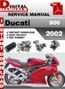 Thumbnail Ducati 800 2002 Factory Service Repair Manual