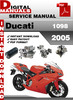 Thumbnail Ducati 1098 2005 Factory Service Repair Manual