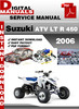 Thumbnail Suzuki ATV LT R 450 2006 Factory Service Repair Manual Pdf