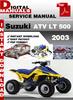 Thumbnail Suzuki ATV LT 500 2003 Factory Service Repair Manual Pdf