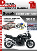 Thumbnail Suzuki Bandit GSF 1250 2012 Factory Service Repair Manual Pd