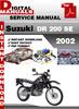 Thumbnail Suzuki DR 200 SE 2002 Factory Service Repair Manual Pdf
