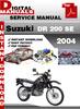 Thumbnail Suzuki DR 200 SE 2004 Factory Service Repair Manual Pdf