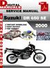Thumbnail Suzuki DR 650 SE 2000 Factory Service Repair Manual Pdf