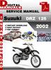 Thumbnail Suzuki DRZ 125 2002 Factory Service Repair Manual Pdf