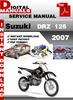 Thumbnail Suzuki DRZ 125 2007 Factory Service Repair Manual Pdf