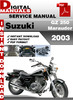Thumbnail Suzuki GZ 250 Marauder 2003 Factory Service Repair Manual Pd