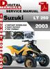 Thumbnail Suzuki LT 250 2003 Factory Service Repair Manual Pdf