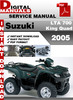 Thumbnail Suzuki LTA 700 King Quad 2005 Factory Service Repair Manual