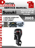 Thumbnail Suzuki Outboard DF 90 100 115 DF 140 4-stroke 2003 Factory S
