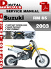 Thumbnail Suzuki RM 85 2003 Factory Service Repair Manual Pdf