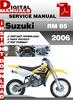 Thumbnail Suzuki RM 85 2006 Factory Service Repair Manual Pdf