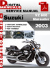 Thumbnail Suzuki VZ 800 Marauder 2003 Factory Service Repair Manual Pd