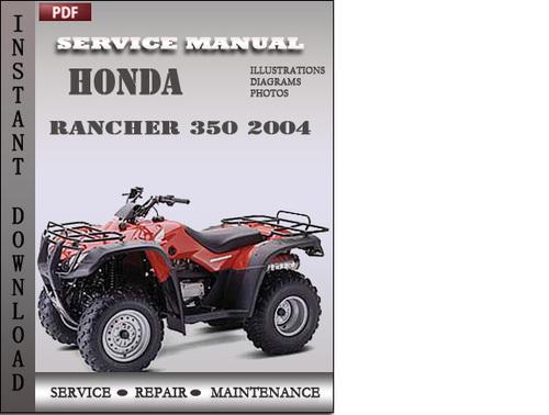 honda rancher 350 2004 service repair manual download. Black Bedroom Furniture Sets. Home Design Ideas