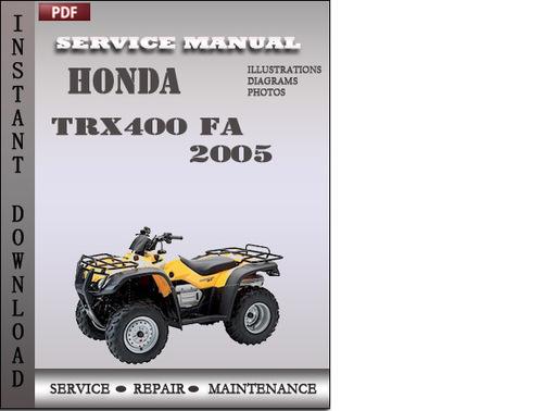 honda trx400 fa 2005 service repair manual download. Black Bedroom Furniture Sets. Home Design Ideas