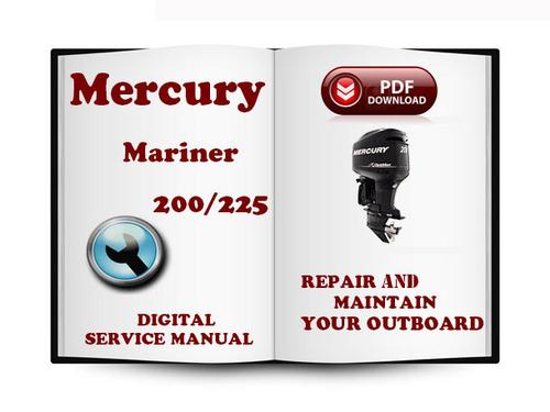 Mercury Mariner Outboard 200 225 Hp Optimax Service Repair