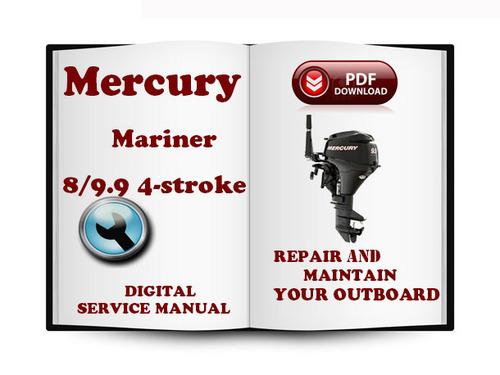 Free Mercury Mariner Outboard 8 9.9 Hp 4-stroke Service Repair Manual Download Download thumbnail
