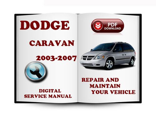dodge caravan 2003 2007 service repair manual download. Black Bedroom Furniture Sets. Home Design Ideas