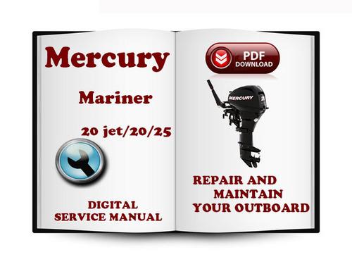 Mercury Mariner Outboard 20jet 20 25 Hp 2 Stroke Service