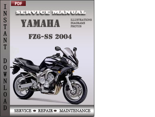 yamaha fz6 ss 2004 service repair manual download download manual rh tradebit com yamaha fz6 service manual fz6 service manual 2005