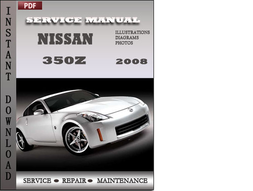 nissan 350z 2008 service repair manual download download. Black Bedroom Furniture Sets. Home Design Ideas