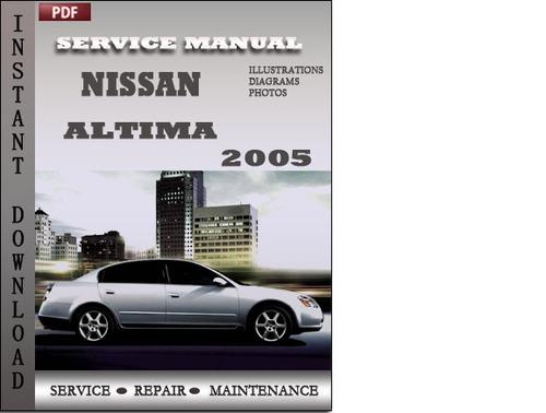 nissan altima 2005 service repair manual download. Black Bedroom Furniture Sets. Home Design Ideas