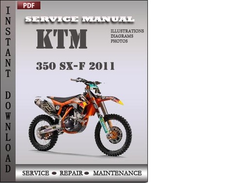 ktm 350 sx f 2011 service repair manual download download manuals rh tradebit com ktm 450 manual ktm 350 manual 2013