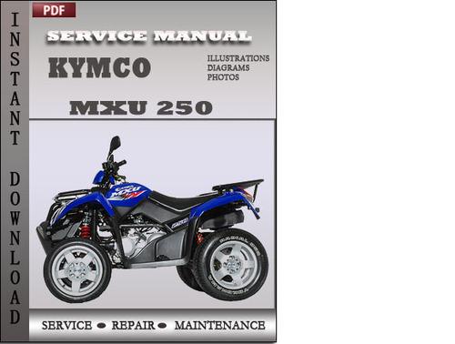 Kymco Mxu 250 Service Repair Manual Download Tradebit