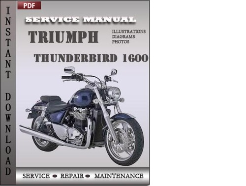 Pay for Triumph Thunderbird 1600 Service Repair Manual Download