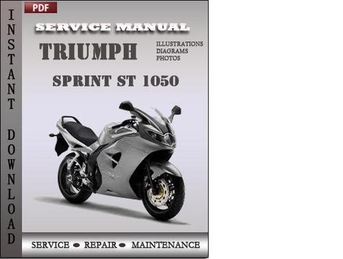 triumph sprint st 1050 service repair manual download download ma rh tradebit com free triumph sprint st 1050 service manual triumph sprint st 1050 repair manual