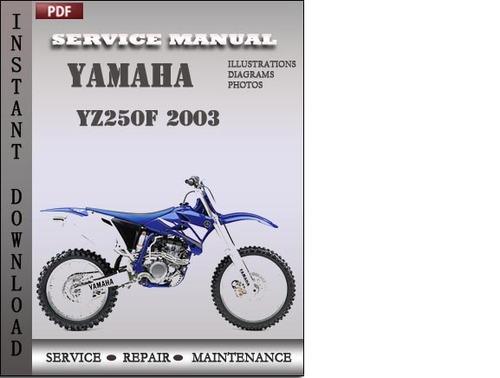 yamaha yz250f 2003 service repair manual download download manual rh tradebit com manual yamaha yzf 250 yamaha yzf 250 manual pdf