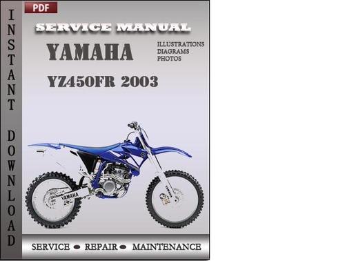 yamaha yz450fr 2003 service repair manual repairmanualspro. Black Bedroom Furniture Sets. Home Design Ideas