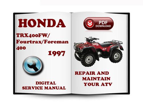 Honda Trx400fw Fourtrax Foreman 400 1997 Service Repair