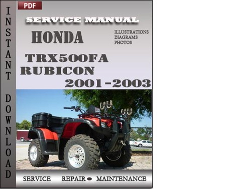 Honda Trx500fa Rubicon 2001-2003 Service Repair Manual Download