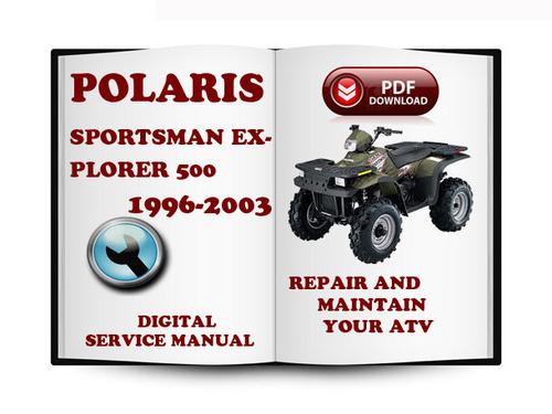 polaris sportsman xplorer 500 1996 2003 service repair. Black Bedroom Furniture Sets. Home Design Ideas