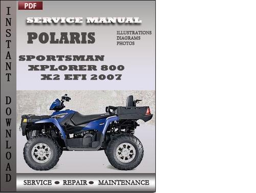 Polaris Sportsman Xplorer 800 X2 Efi 2007 Service Repair