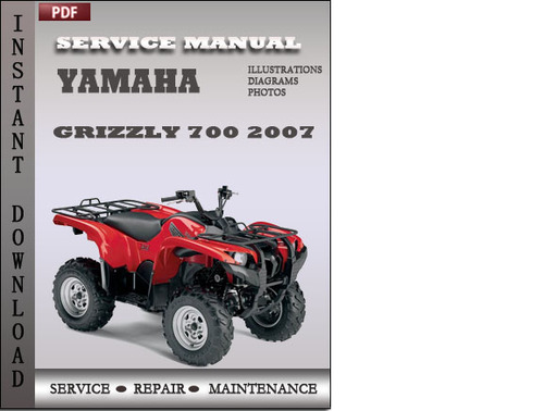 Pay for Yamaha Grizzly 700 2007 Service Repair Manual Download