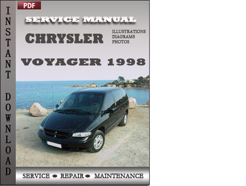 Pay for Chrysler Voyager 1998 Service Repair Manual Download