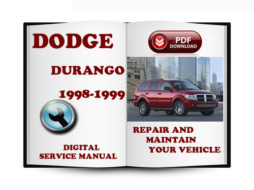 Pay for Dodge Durango 1998-1999 Service Repair Manual Download