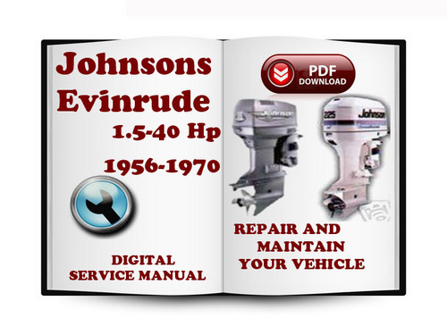 johnson evinrude 1 5 40 hp 1956 1970 service repair manual. Black Bedroom Furniture Sets. Home Design Ideas