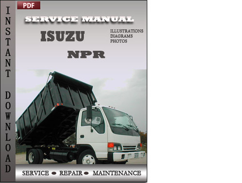 isuzu npr workshop service repair manual download download manual rh tradebit com Isuzu NPR Manual Transmission Isuzu NPR Truck Service Manual