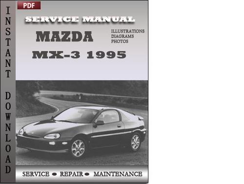 mazda mx 3 1995 service repair manual download manuals. Black Bedroom Furniture Sets. Home Design Ideas