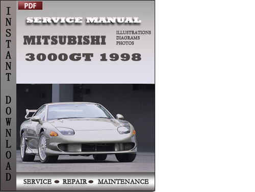mitsubishi 3000gt 1998 service repair manual download manuals am rh tradebit com mitsubishi gto owners manual mitsubishi gto owners manual