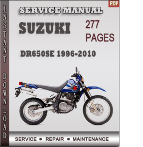 Pay for Suzuki DR650SE 1996-2010 Factory Service Repair Manual Download