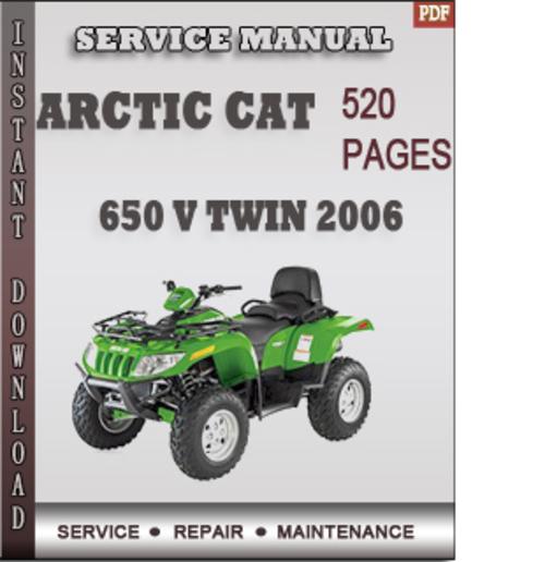 arctic cat 650 v twin 2006 factory service repair manual download rh tradebit com 2006 arctic cat 400 4x4 repair manual 2006 arctic cat m7 repair manual