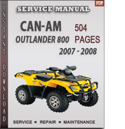 can am outlander 800 2007 2008 factory service repair manual down rh tradebit com can am service manual g2 can am spyder service manual free download